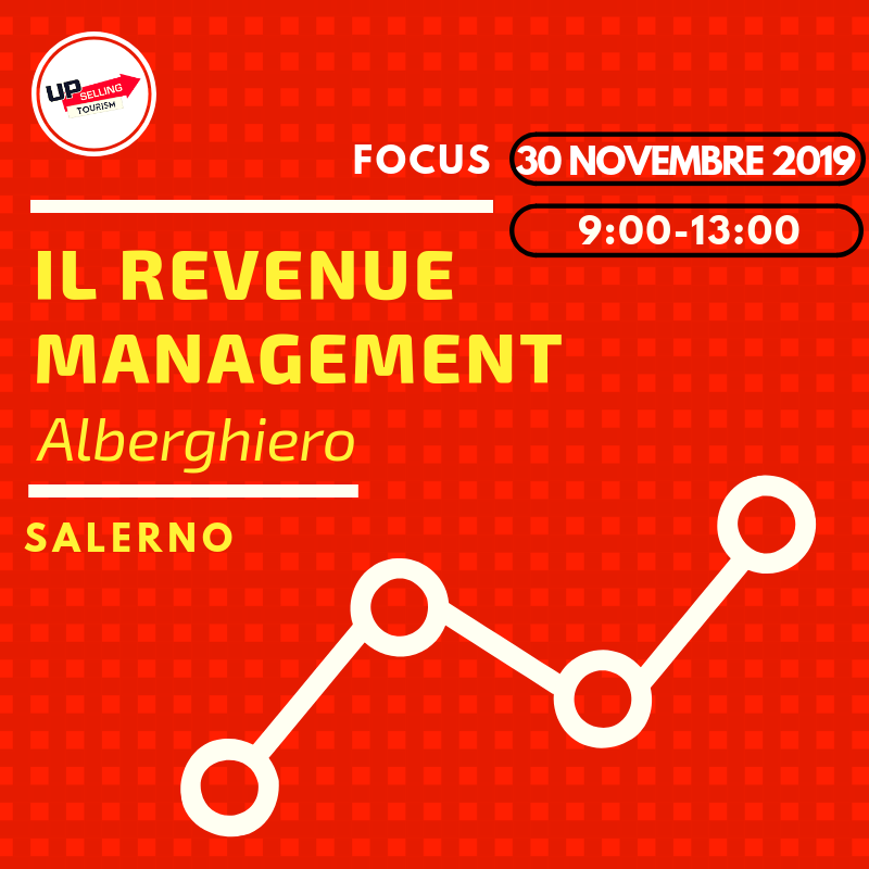 Focus sul Revenue Management alberghiero 30 novembre 2019 a Salerno